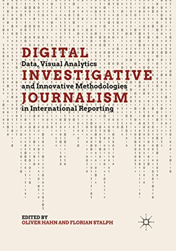 Compare Textbook Prices for Digital Investigative Journalism: Data, Visual Analytics and Innovative Methodologies in International Reporting  ISBN 9783030403683 by Hahn, Oliver,Stalph, Florian