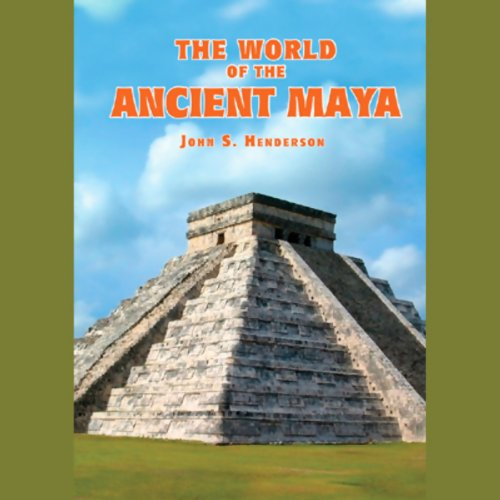 The World of the Ancient Maya  Audiolibri