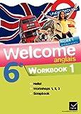 Welcome Anglais 6e éd. 2011 - Workbook (en 2 volumes) Workbook (en 2 volumes)