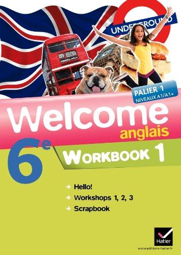 Welcome Anglais 6e éd. 2011 - Workbook (en 2 volumes): Workbook (en 2 volumes)
