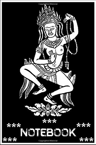 Notebook: Yoga Meditation Apsara Dance Nymph Buddhist Streetwear Premium notebook 100 pages 6x9 inch by Benny Pine