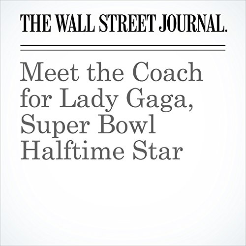 Meet the Coach for Lady Gaga, Super Bowl Halftime Star copertina