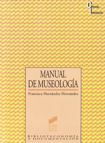 Manual de museología: 5 (Ciencias de la información