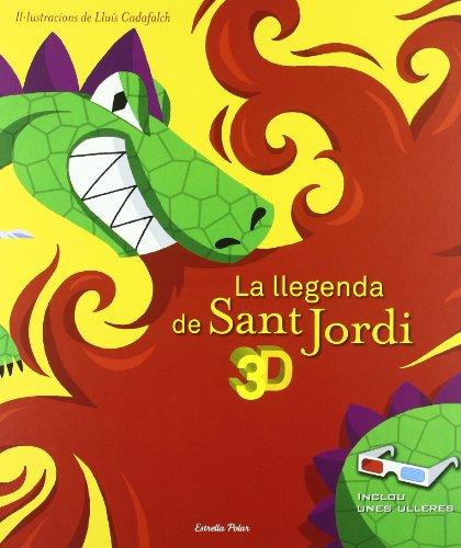 La llegenda de Sant Jordi 3D: Inclou unes ulleres (La Lluna de Paper)