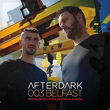 Afterdark 003 [Belfast]