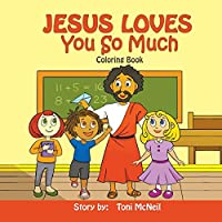 Jesus Loves You So Much: Coloring Book