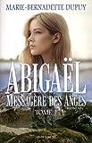 Abigael - Volume 1, Messagère des anges - JCL (Editions) - 17/05/2017