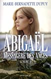 Abigael - Volume 1, Messagère des anges - JCL (Editions) - 17/05/2017