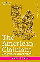 The American Claimant: Originally Illustrated