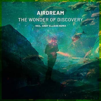 The Wonder Of Discovery