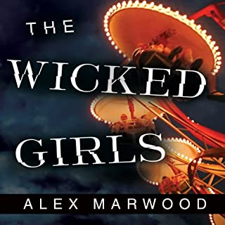 The Wicked Girls                   By:                                                                                                                                 Alex Marwood                               Narrated by:                                                                                                                                 Anna Bentinck                      Length: 14 hrs and 12 mins     3,479 ratings     Overall 3.8