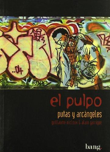 Putas Y Arcangeles - Pulpo 5