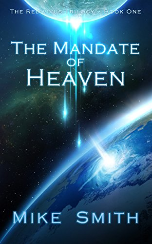 Download The Mandate of Heaven (The Redivivus Trilogy Book 1) (English Edition) B01H0MCBS4