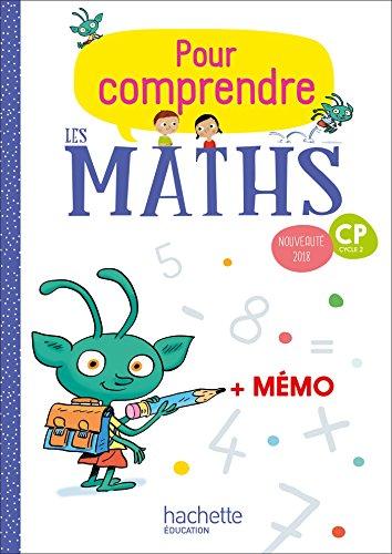 Pour comprendre les maths CP - Fichier élève - Ed. 2018