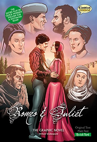 Romeo and Juliet (Classical Comics): The Graphic Novel: Quick Text (Classical Comics: Quick Text)
