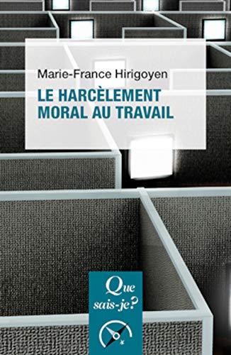 Le harcèlement moral au travail
