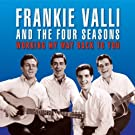 Working My Way Back to You by FRANKIE / FOUR SEASONS VALLI (2012-07-03)