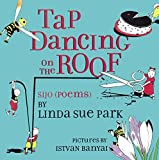 Tap Dancing on the Roof - Sijo: Poems