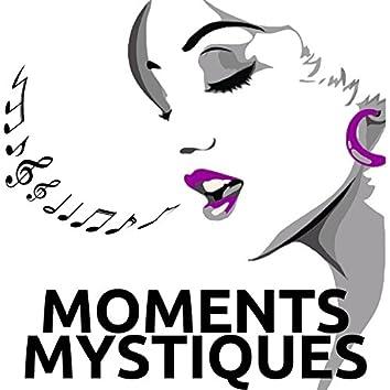 Moments Mystiques - Les 30 Chansons Parfaites pour la Relaxation