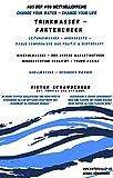 Trink dich fit - change your water - change your life: Leitungswasser, Mineralwasser, Quellwasser - der große Faktencheck (German Edition)