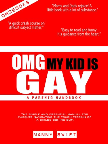 OMG My Kid Is Gay!: A Parent's Handbook