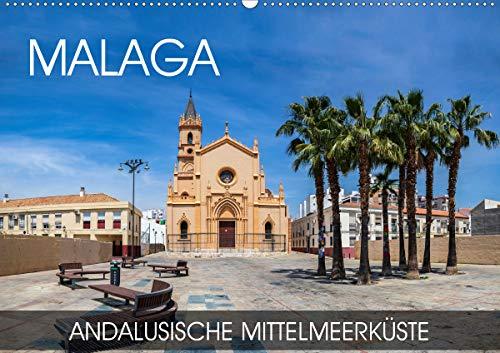 Malaga - andalusische Mittelmeerküste (Wandkalender 2021 DIN A2 quer)