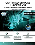 Certified Ethical Hacker Complete Training Guide with Practice Labs: Exam: 312-50 (English Edition)