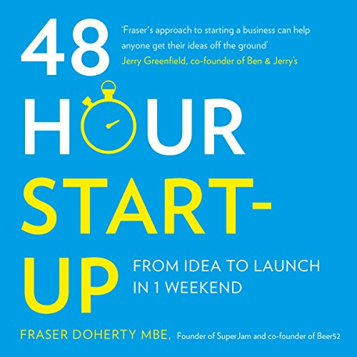 48-Hour Start-Up: From Idea to Launch in 1 Weekend Titelbild