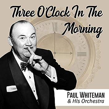 Three O'Clock in the Morning (Instrumental)