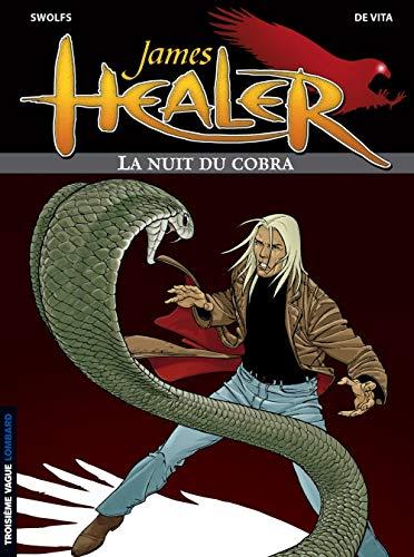 James Healer, tome 2 : La Nuit du Cobra