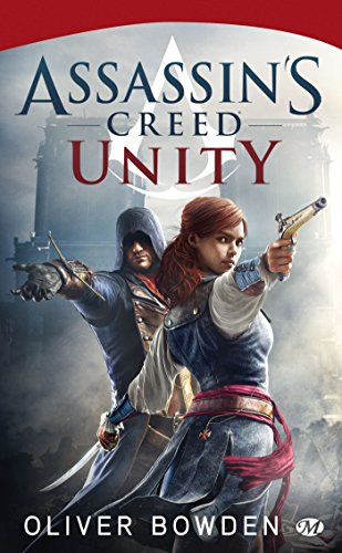 Assassin's Creed, Tome 7 : Unity (Assassin's Creed (7))