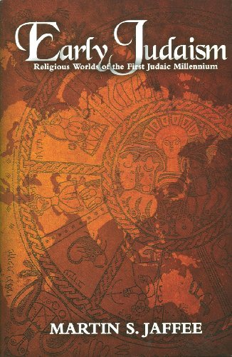 Early Judaism: Religious Worlds of the First Judaic Millennium