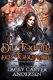 Die Tochter der Todesmagie (Königliche Elfenakademie 3) (German Edition)