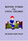 BEDTIME STORIES For YOUNG CHILDREN (English Edition)
