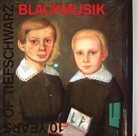 Blackmusic, Mixed By Tiefschwarz
