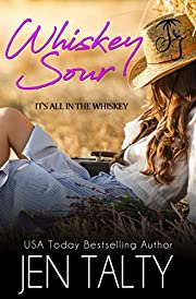 Whiskey Sour (It's all in the Whiskey Book 5)