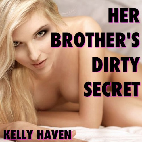 Her Brother's Dirty Secret audiobook cover art