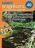 Barraskilo detektibea eta Saihetsandiren misterioa Irakurketa Jokoak: IJ 40