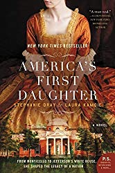 America's First Daughter by Stephanie Dray and Laura Kamoie   | 17 Must-Read Southern Novels  |  Fairly Southern