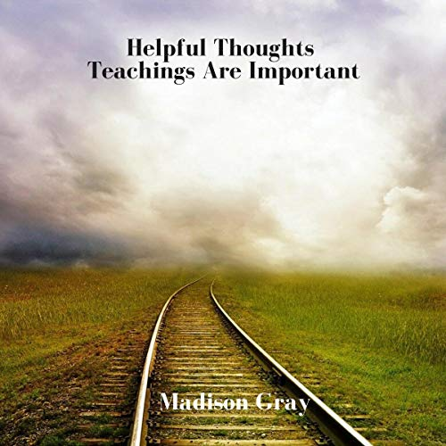 Helpful Thoughts: Teachings Are Important cover art