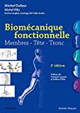 Biomécanique fonctionnelle - Membres - Tête - Tronc - Elsevier Masson - 25/01/2017