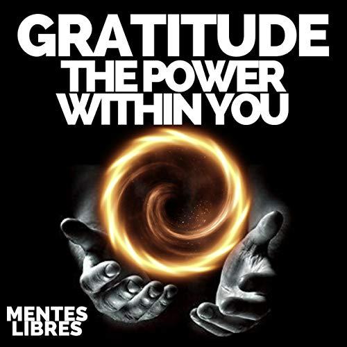 Couverture de Gratitude the Power Within You