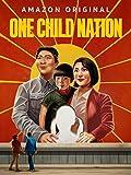 一人っ子の国 (字幕版) (原題 - One Child Nation)