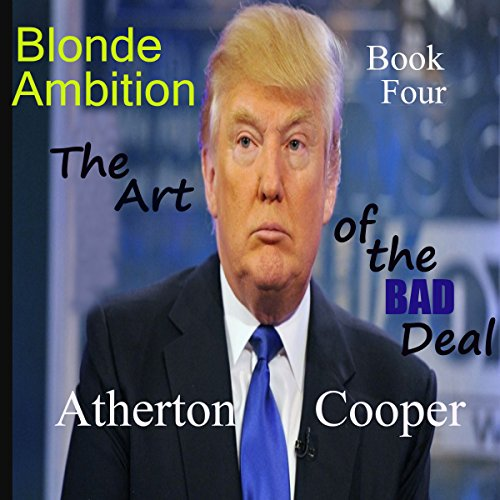 The Art of the Bad Deal audiobook cover art