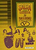 Salsa Guidebook for Piano and Ensemble