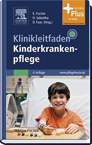 Klinikleitfaden Kinderkrankenpflege: mit pflegeheute.de-Zugang