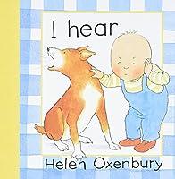 I Hear (Baby Beginner Board Books)