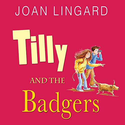 Tilly and the Badgers audiobook cover art