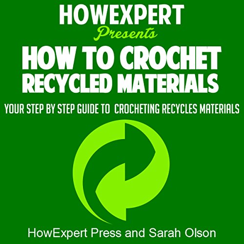 How to Crochet Recycled Materials audiobook cover art