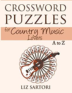 Crossword Puzzles for Country Music Lovers A to Z (Crossword Puzzles A to Z) (Volume 2)